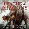 League of Dragons: Temeraire Series, Book 9 - Simon Vance, Naomi Novik