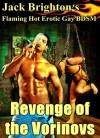 Revenge of the Vorinovs (Flaming Hot Erotic Gay BDSM) - Jack Brighton