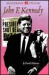 Mysterious Deaths - John F. Kennedy (Mysterious Deaths) - David Pietrusza