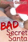 Bad Secret Santa - Francis Gideon