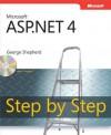 Microsoft® ASP.NET 4 Step by Step (Step by Step (Microsoft)) - George Shepherd