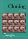 Cloning (Overview Series) - Jeanne DuPrau