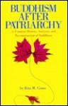 Buddhism After Patriarchy - Rita M. Gross