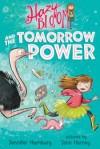 Hazy Bloom and the Tomorrow Power - Jennifer Hamburg, Tuesday Mourning