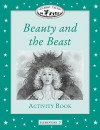 Beauty and the Beast Activity Book (Oxford University Press Classic Tales, Level Elementary 3) - Sue Arengo