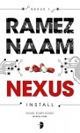 Nexus: Nexus Arc Book 1 - Ramez Naam, ARGH! Oxford