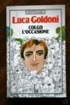 Colgo l'occasione - Luca Goldoni