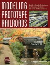 Modeling Prototype Railroads: Quick & Simple Techniques for Creating Realistic HO Scale Model Railroads - Robert Schleicher