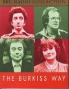 The Burkiss Way (BBC Radio Collection) - David Renwick