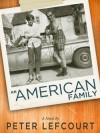 An American Family - Peter Lefcourt