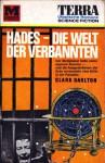 Hades - Die Welt der Verbannten - Clark Darlton
