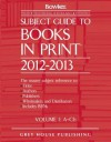 Subject Guide to Books in Print, 2012/13 - R.R. Bowker