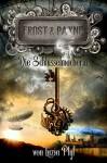 Frost & Payne - Band 1: Die Schlüsselmacherin (Steampunk) - Marco Ansing;Denise Mildes;Sabine Frambach;Andrea Bienek;Hendrik Lambertus;Markus Cremer;Luzia Pfyl;Fabian Dombrowski