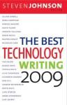 The Best Technology Writing 2009 - Steven Johnson