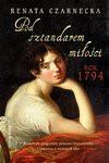 Pod sztandarem miłości - Czarnecka Renata