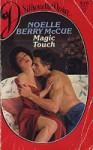 Magic Touch (Silhouette Desire, No 510) - Noelle Berry McCue