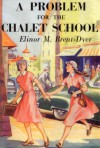 A Problem for the Chalet School (The Chalet School, #36) - Elinor M. Brent-Dyer