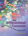 The Differentiated Classroom: Responding to the Needs of All Learners (Professional Development) - Carol Ann Tomlinson