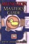 Munchkin Masters Guide (D20 System) - Andrew Hackard, Steve Jackson, Philip Reed