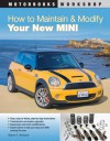 How to Maintain and Modify Your New MINI - Wayne R. Dempsey
