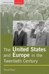 The United States and Europe in the Twentieth Century - David Ryan