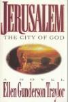 Jerusalem the City of God - Ellen Gunderson Traylor
