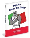 Spike Goes to Florence! (Gonzaga Bulldogs) - Mike Pringle