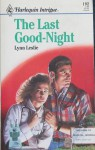 The Last Good-Night (Harlequin Intrigue, #192) - Lynn Leslie