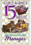 Emilie Barnes' 15-Minute House and Budget Manager - Emilie Barnes