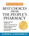 Best Choices from the People's Pharmacy: What You Need to Know Before Your Next Visit to the Doctor or Drugstore - Joe Graedon, Teresa Graedon