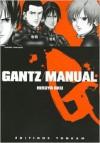 Gantz: Manual - Hiroya Oku