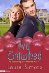 Ivy Entwined (A Somehing to Celebrate Novel) - Laura Simcox
