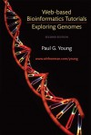 Exploring Genomes: Web Based Bioinformatics Tutorials - Paul Young, Richard C. Lewontin, William M. Gelbart, Jeffrey H. Miller