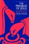 The Parables of Jesus (Jesus Seminar Series) - Robert W. Funk, Jesus Seminar