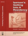 Iserson's Getting Into a Residency: A Guide for Medical Students, 8th edition - Kenneth V. Iserson