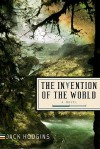 The Invention of the World - Jack Hodgins