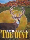 The Hunt - David Francis