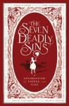 The Seven Deadly Sins: New Writing from the Edge of Transgression - Alex Clark, Rosalind Porter