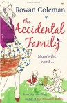 The Accidental Family - Rowan Coleman