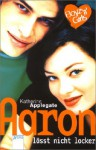 Aaron lässt nicht locker (Boyz 'n' Girls, #14) - Katherine Applegate