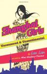 Shanghai Girls: Uncensored & Unsentimental - Lan Lan