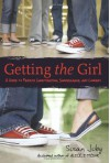 Getting the Girl: A Guide to Private Investigation, Surveillance, and Cookery - Susan Juby
