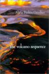 The Volcano Sequence - Alicia Suskin Ostriker