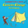 Curious George Goes Camping - Margret Rey, H.A. Rey