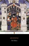 The Politics - Aristotle, T.A. Sinclair, Trevor J. Saunders