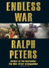 Endless War: Middle-Eastern Islam vs. Western Civilization - Ralph Peters
