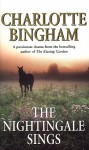 The Nightingale Sings: The Nightingale Series Book 2 - Charlotte Bingham