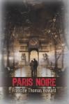 Paris Noire - Francine Thomas Howard