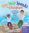 Hip Hop Speaks to Children: A Celebration of Poetry with a Beat - Nikki Giovanni