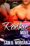 A Rookie Move - Sam B. Morgan